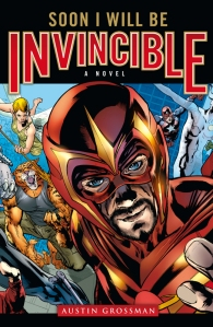 Soon I Will Be Invincible cover art